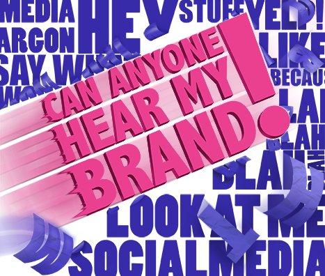 Can Anyone Hear My Brand